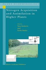 Nitrogen Acquisition and Assimilation in Higher Plants - Sara Amancio