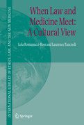 Romanucci-Ross, Lola;Tancredi, Laurence R.: When Law and Medicine Meet: A Cultural View