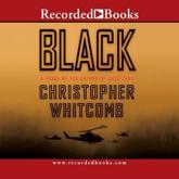 Black - Christopher Whitcomb (author), L.J. Ganser (narrator)