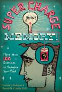 Supercharge Your Memory: More Than 100 Exercises to Energize Your Mind