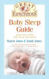 Baby Sleep Guide: Sleep Solutions for You & Your Baby - Jones, Marcie / Jones, Sandy / Middlemiss, Wendy