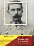 Assassination in Sarajevo: The Trigger for World War I