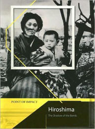 Hiroshima: The Shadow of the Bomb - Richard Tames