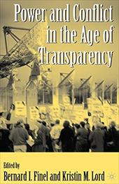 Power and Conflict in the Age of Transparency - Finel, Bernard I. / Lord, Kristin M.