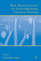 New Perspectives on Contemporary Chinese Poetry - Christopher Lupke