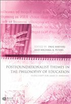 Postfoundationalist Themes in the Philosophy of Education: Festschrift for James D. Marshall - Smeyers, Paul / Peters, Michael A.