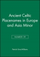 Ancient Celtic Placenames in Europe and Asia Minor, Number 39 - Patrick Sims-Williams