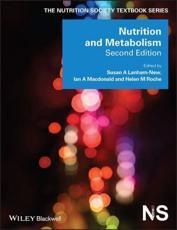 Nutrition and Metabolism - Susan A. Lanham-New (editor), Ian A. MacDonald (editor), Helen M. Roche (editor)