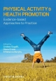 Physical Activity and Health Promotion - Lindsey Dugdill; Diane Crone; Rebecca Murphy