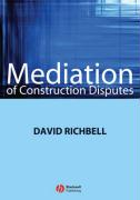 Mediation of Construction Disputes