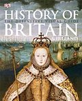 History of Britain and Ireland. (Dk) (French Edition)