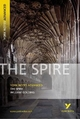 The Spire: York Notes Advanced - William Golding