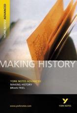 Making History, Brian Friel - Brian Friel