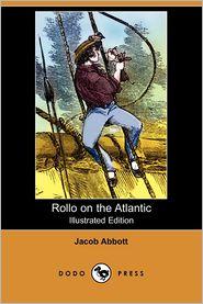 Rollo On The Atlantic (Illustrated Edition)
