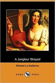 A Jongleur Strayed