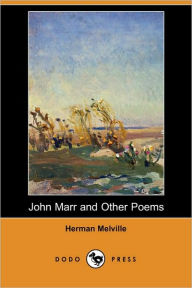John Marr and Other Poems - Herman Melville