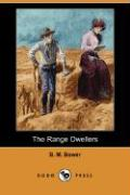 The Range Dwellers (Dodo Press)