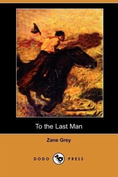 To the Last Man - Grey, Zane