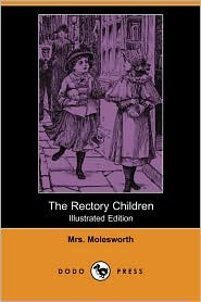 The Rectory Children (Illustrated Edition) - Mrs. Molesworth, Walter Crane (Illustrator)