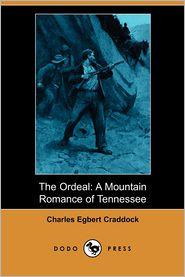 The Ordeal - Charles Egbert Craddock, Douglas Duer (Illustrator)