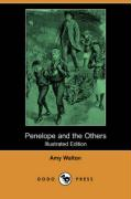 Penelope and the Others (Illustrated Edition) (Dodo Press)