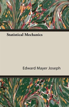 Statistical Mechanics - Joseph, Edward Mayer