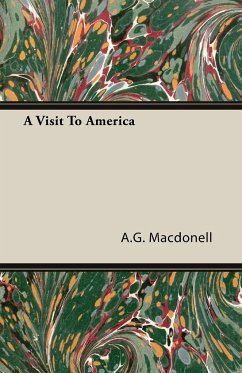 A Visit To America - Macdonell, A. G.