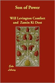 Son Of Power - Will Levington Comfort, Zamin Ki Dost