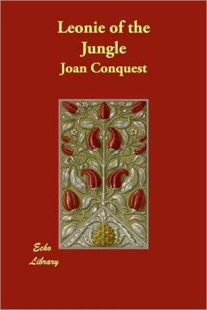 Leonie Of The Jungle - Joan Conquest