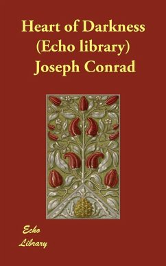 Heart of Darkness (Echo Library) - Conrad, Joseph