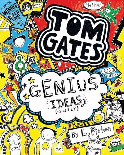 Tom Gates 04. Genius Ideas (Mostly) - Liz Pichon