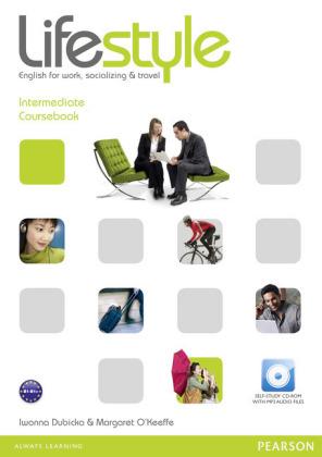 Lifestyle, Intermediate - English for work, socializing & travel, Level B1/B1+: Coursebook, w. Self-Study CD-ROM - With MP3 Audio Files - Dubicka, Iwonna / O'Keeffe, Margaret