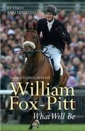 What Will Be - William Fox-Pitt