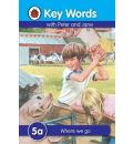 Key Words: 5a Where we go - W. Murray