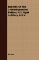 Records Of The 24thIndependent Battery, N.Y. Light Artillery, U.S.V. - Various
