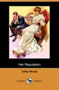 Her Reputation (Dodo Press)
