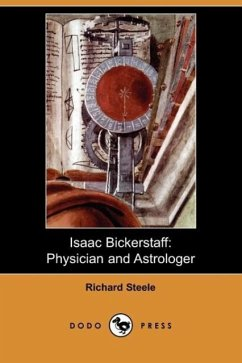 Isaac Bickerstaff - Steele, Richard