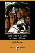 More Tales in the Land of Nursery Rhyme (Dodo Press)