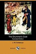 The Drummer's Coat (Illustrated Edition) (Dodo Press)