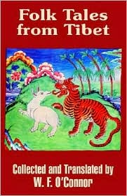 Folk Tales From Tibet - W.F. O'Connor