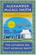 The Saturday Big Tent Wedding Party (Wheeler Hardcover)
