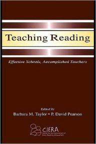 Teaching Reading - Edited by Barbara M. Taylor
