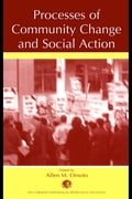 Processes of Community Change and Social Action - Omoto, Allen M.