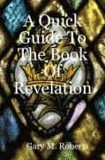 A Quick Guide to the Book of Revelation