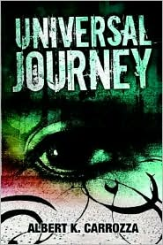 Universal Journey - Albert K. Carrozza