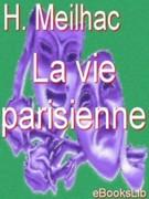 H. Meilhac: La vie parisienne