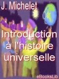 Introduction à l'histoire universelle - Jules Michelet