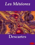 Les Météores - René Descartes