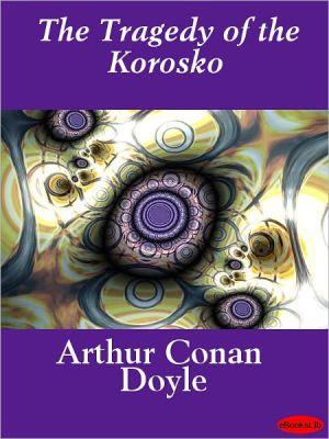The Tragedy of the Korosko