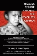 HIV/AIDS Terror Awakens the Voiceless Orphan - Tsiwo-Chigubu, Mercy S.